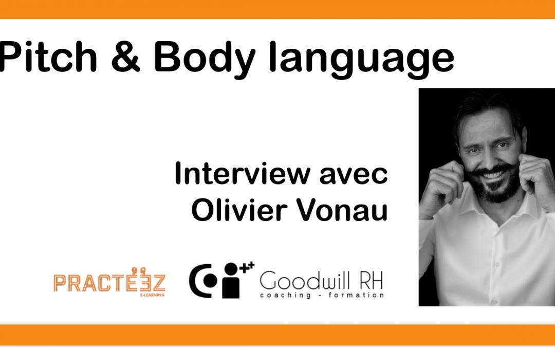 Pitch & Bodylanguage – Astuce d'Olivier Vonau
