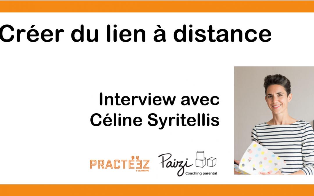 Créer du lien à distance – Interview Céline Syritellis